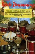 Rock Drumming Rock Bass And Drums (Cassette B) Sheet Music