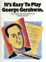 It's Easy To Play George Gershwin Sheet Music