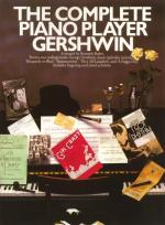 The Complete Piano Player: Gershwin Sheet Music