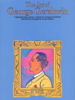 The Joy Of George Gershwin Sheet Music