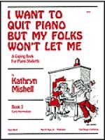 I Want to Quit Piano But My Folks Won't Let Me, Book 1 Sheet Music