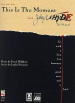 This Is The Moment - From Jekyll & Hyde Sheet Music