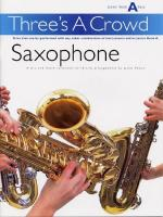 Power: Three's A Crowd Sax Junior Book A Easy Sheet Music