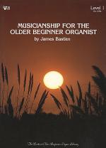 Musicianship For the Older Beginner Organist, 1 Sheet Music
