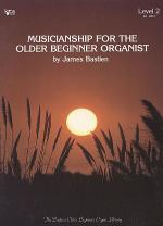 Musicianship For The Older Beginner Organist, 2 Sheet Music