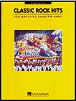 Classic Rock Hits Conductor (For Marching/Pep Band) Sheet Music