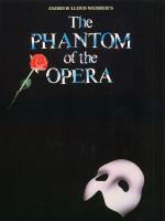 The Phantom Of The Opera - Vocal Selections Sheet Music