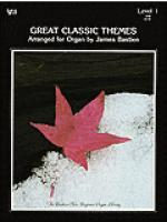 Great Classic Themes, Level 1 (With New Page 13) Sheet Music