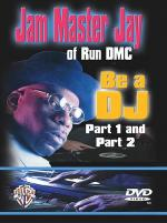 Jam Master Jay Of Run DMC: Be A DJ Part 1 And Part 2 DVD Sheet Music