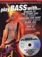 Play Bass With... Queens Of The Stone Age, The Vines, Bowling For Soup, Jimmy Eat World, Blink 182,  Sheet Music