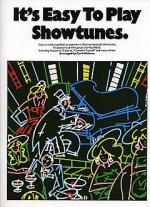 It's Easy To Play Showtunes Sheet Music