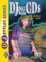 DJing With CDs: Featuring DJ Gerald 'World-Wide' Webb (DVD) Sheet Music