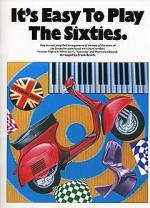 It's Easy To Play The Sixties Sheet Music