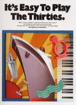 It's Easy To Play The Thirties Sheet Music