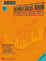 Jazz Play Along: Volume 8 - Antonio Carlos Jobim And The Art Of Bossa Nova Sheet Music