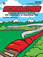 Recorder Express: Soprano Recorder Method For Classroom Or Individual Use Sheet Music