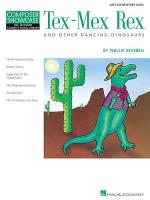Composer Showcase: Phillip Keveren - Tex-Mex Rex And Other Dancing Dinosaurs Sheet Music
