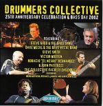 Drummers Collective: 25th Anniversary Celebration & Bass Day 2002: CD Sheet Music