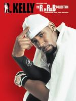 R. Kelly: Selections From The R. In R&B Collection Sheet Music