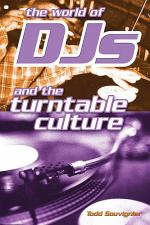 The World Of DJ's And The Turntable Culture Sheet Music