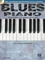 Blues Piano: The Complete Guide With CD! Sheet Music