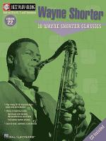 Jazz Play Along: Volume 22 - Wayne Shorter Classics Sheet Music