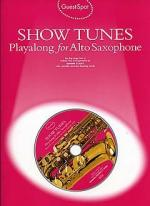 Guest Spot: Showtunes Playalong For Alto Saxophone Sheet Music