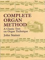 John Stainer: Complete Organ Method Sheet Music
