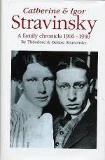 Catherine And Igor Stravinsky: A Family Chronicle 1906-1940 Sheet Music