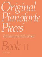 Original Pianoforte Pieces Book II Grades 1-2 Sheet Music