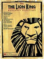 The Lion King: Broadway Selections Sheet Music