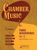 Chamber Music For Three Woodwinds - Volume 2 (Easy To Medium) Sheet Music