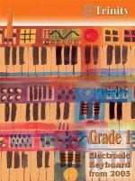 Trinity College London: Electronic Keyboard Grade 1 2003-2010 Sheet Music