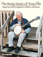 The Banjo Music Of Tony Ellis Sheet Music