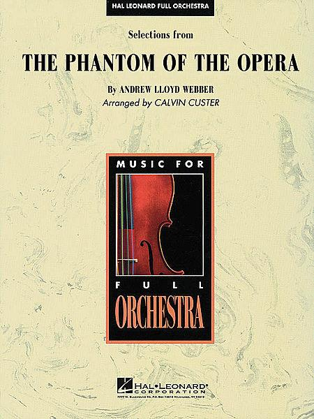 Selections from The Phantom of the Opera Sheet Music