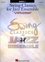 Swing Classics for Jazz Ensemble - Trumpet 1 Sheet Music