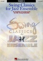 Swing Classics for Jazz Ensemble - Trumpet 2 Sheet Music
