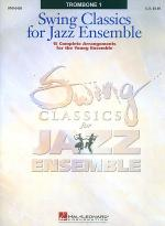 Swing Classics for Jazz Ensemble - Trombone 1 Sheet Music
