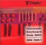 Trinity College London: Electronic Keyboard 2003-2008 (CD) Sheet Music