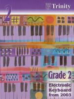 Trinity College London: Electronic Keyboard Grade 2 2003-2010 Sheet Music
