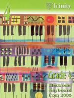 Trinity College London: Electronic Keyboard Grade 4 2003-2010 Sheet Music