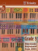 Trinity College London: Electronic Keyboard Grade 5 2003-2010 Sheet Music