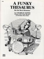 Charles Dowd: Funky Thesaurus For The Rock Drummer Sheet Music