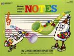 Jane Smisor Bastien: Sticking With The Basics - Notes Sheet Music