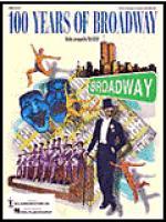 100 Years of Broadway (Medley) Sheet Music