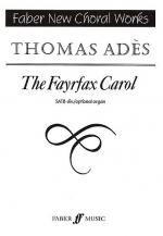 Thomas Ades: The Fayrfax Carol Sheet Music