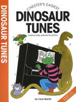 Chester's Easiest Dinosaur Tunes Sheet Music