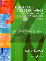 Pamela Wedgwood: Christmas Jazzin' About (Piano/Keyboard Duet) Sheet Music