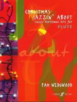 Pamela Wedgwood: Christmas Jazzin' About (Flute) Sheet Music