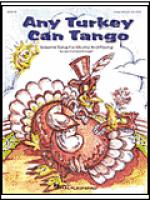 Any Turkey Can Tango (Collection of Seasonal Songs for Moving and Playing) Sheet Music
